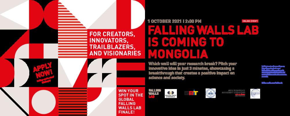 Falling Walls Lab Mongolia'21 нээлттэй форум, ENGAGEx семинарт урьж байна