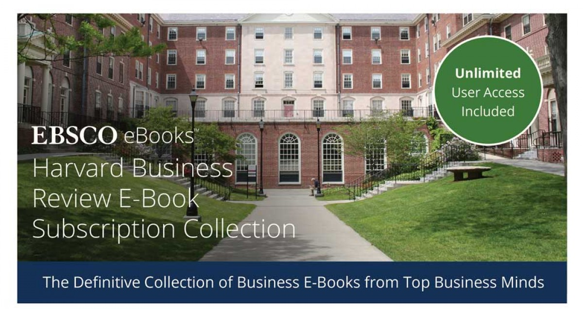 EBSCO and Harvard Business Publishing Offer Libraries Free Unlimited User (UU) Access to Business E-Book Subscription Collection